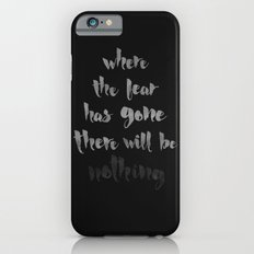 Litany Against Fear iPhone 6 Slim Case