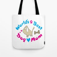 World's Best Dog Mom Tote Bag
