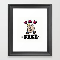 Tax Free Framed Art Print