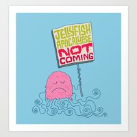 Jellyfish Apocalypse Not… Art Print