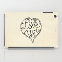 I Love You Sketch iPad Case