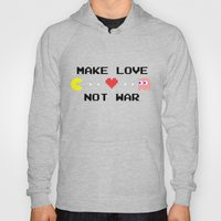 Make Love Not War Hoody