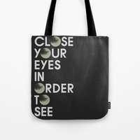 CLOSE YOUR EYES Tote Bag