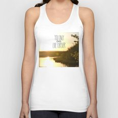 You Only Live Forever Unisex Tank Top