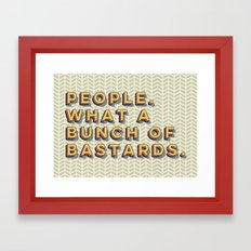 Bastards Framed Art Print