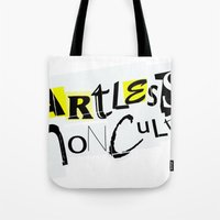 Artless Nonculture (Rans… Tote Bag