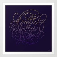 Stay Pretty Art Print