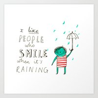 Smile When It's Raining Art Print