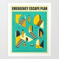 EMERGENCY ESCAPE PLAN 1 Art Print