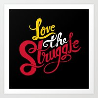 Love The Struggle Art Print