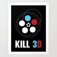 Kill 3D Art Print