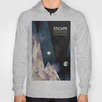 Escape, From Planet Eart… Hoody
