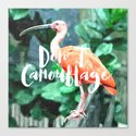 Don't Camouflage Canvas Print