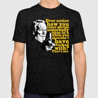 Gran Torino - Ever notice Mens Fitted Tee Tri-Black SMALL