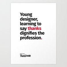 Young Designer — Advice #7 Art Print