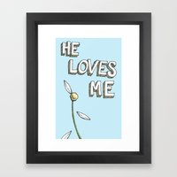 He Loves Me Framed Art Print
