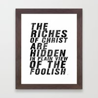 THE RICHES OF CHRIST ARE HIDDEN IN PLAIN OF THE FOOLISH (Matthew 6) Framed Art Print