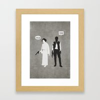 I Love You. I Know Framed Art Print