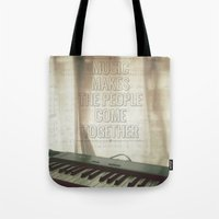Music Makes The People C… Tote Bag