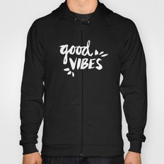 Good Vibes – White Ink Hoody