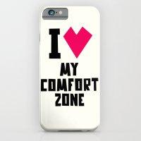 I Love My Comfortzone iPhone 6 Slim Case
