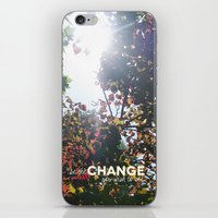 Be The Change You Wish To See iPhone & iPod Skin