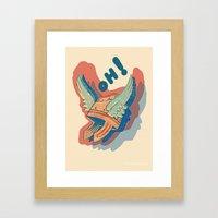 Oh! Framed Art Print