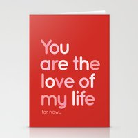Love of my life Stationery Cards