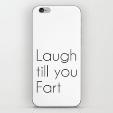 Laugh Till You Fart iPhone & iPod Skin