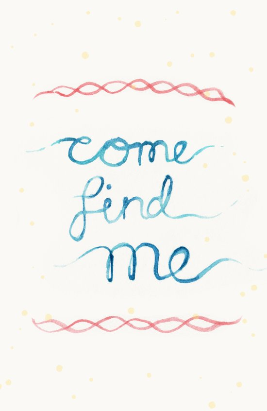come find me Art Print