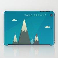 Take Breaks. A PSA For S… iPad Case