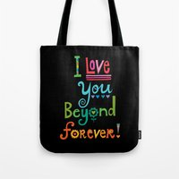 I Love You Beyond Forever - black Tote Bag