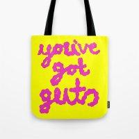 You've Got Guts Tote Bag