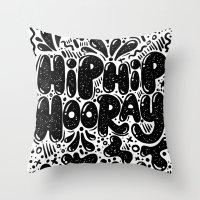 HIP HIP HOORAY Throw Pillow