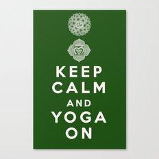 Keep Calm and Yoga On Canvas Print
