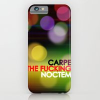 iPhone & iPod Case featuring Carpe The Fucking Noctem by Lulla