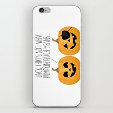 Jack, That's Not What Pumpkin Patch Means... iPhone & iPod Skin