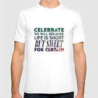 Life is Sweet Mens Fitted Tee White SMALL