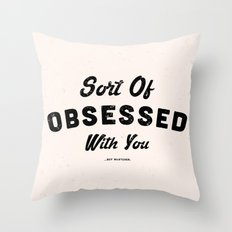 OBSESSED Throw Pillow