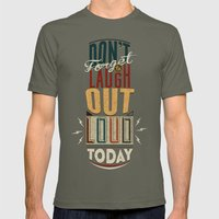 Don't Forget To Laugh Ou… Mens Fitted Tee Lieutenant SMALL