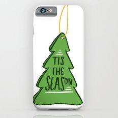 Tis the Season iPhone 6 Slim Case