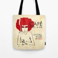 Café c'est la vie - Paris Tote Bag