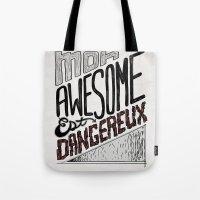 Mon Awesome Est Dangereux. Tote Bag
