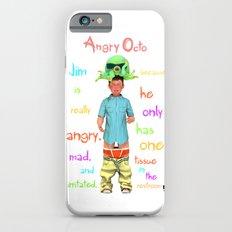 Angryocto - Jim's Lasthope iPhone 6s Slim Case