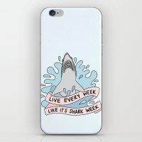 Live every week like it's shark week iPhone & iPod Skin