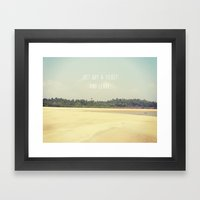 JUST BUY A TICKET AND LE… Framed Art Print