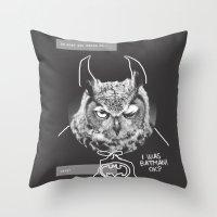 owl or not Throw Pillow