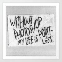 NO PHOTOSHOP Art Print