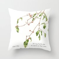 the Viburnum was weary Throw Pillow