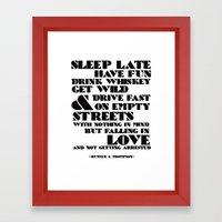 Sleep Late... Framed Art Print
